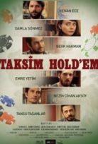 Taksim Hold'em 2017 Yerli film izle HD Sansürsüz