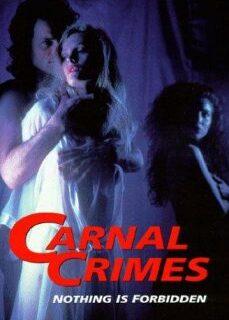 Carnal Crimes 1991 +18 İzle full izle