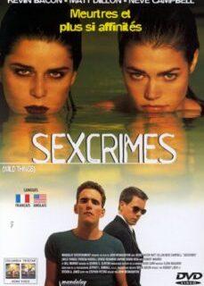 Vahşi Şeyler 1998 Amerikan Sex Ve Suç Filmi tek part izle